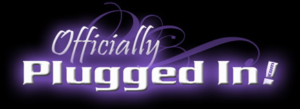 Officially Plugged In.com by Wendy Shepherd