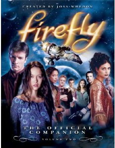 Firefly The Official Companion Volume Two