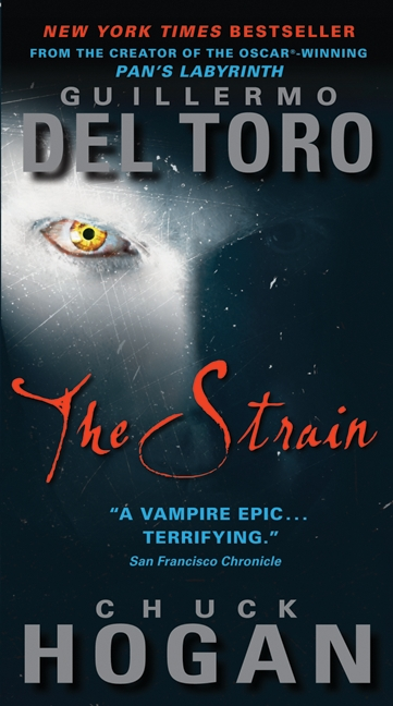 THE STRAIN by Guillermo del Toro & Chuck Hogan