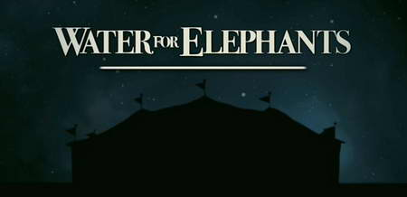 Water for Elephants w Robert Pattinson and Reese Witherspoon movie logo