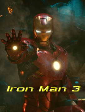 IRON MAN 3, starring Robert Downey Jr., Directed by Shane Black