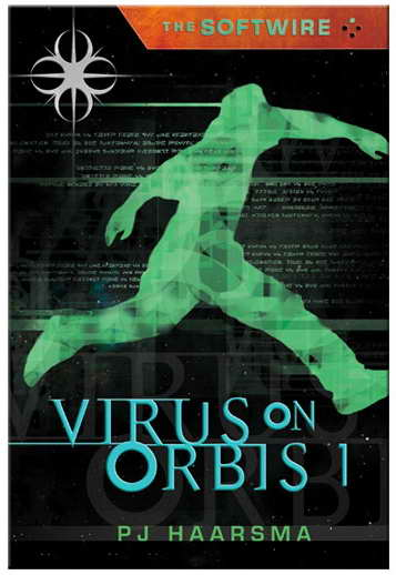 'The Softwire: Virus on Orbis 1'