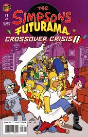 Crossover Titles in movies and comic books THE SIMPSONS and FUTURAMA