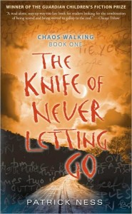 CHAOS WALKING book one - The Knife of Never Letting Go