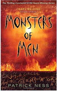 Chaos Walking book three Monsters of Men