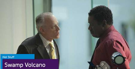 Brad Douriff (L) and Cleavant Derricks in Syfy Movie Swamp Volcano - a TV Review