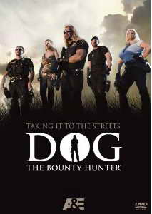 'Dog The Bounty Hunter' - Taking it to the Streets on DVD