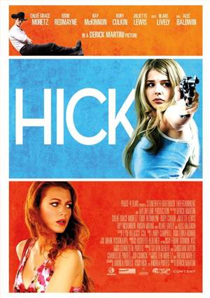 'Hick' movie poster; starring Chloe Grace Moretz