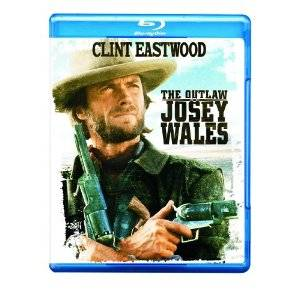 Outlaw Josey Wales on Blu-ray