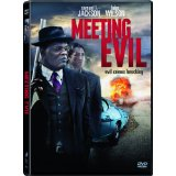 Meeting Evil - on DVD