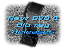 New DVD and Blu-ray Releases 225w