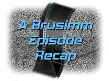 Brusimm episode recap