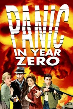 look at another great B-movie called Panic in the Year Zero (1962