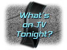 What's on TV Tonight