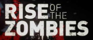 Rise of the Zombies TV review