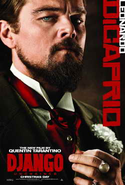 Leonardo DiCaprio in &quot;Django Unchained&quot; a movie poster