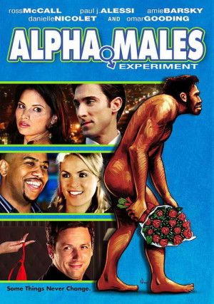 'Alpha Males Experiment' movie review
