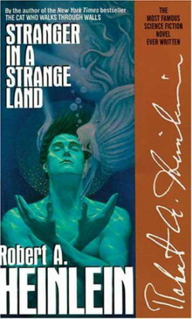 """A Stranger in a Strange Land"" by Robert A Heinlein 1"
