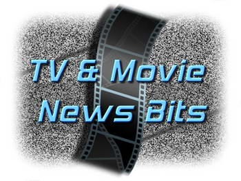 TV and Movie news and notes