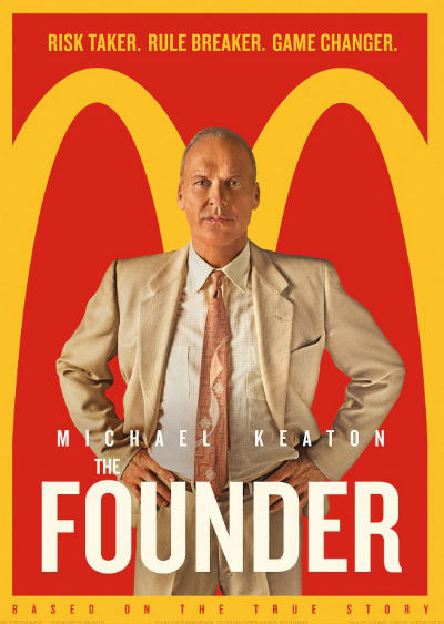 Review of THE FOUNDER, A McDonald's Story